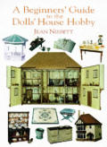 Beginners Guide To The Dolls House Hobby