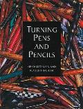 Turning Pens and Pencils Cover