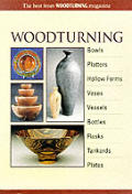 Woodturning: Bowls, Platters, Hollow Forms, Vases, Vessels, Bottles, Flasks, Tankards, Plates