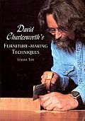 David Charlesworths Furniture Making Techniques Volume Two