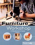 Furniture Workshop A Woodworkers Guide