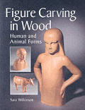 Figure Carving In Wood Human & Animal Fo