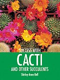 Success With Cacti & Other Succulents