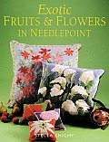 Exotic Fruits & Flowers In Needlepoint