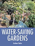 Success With Water Saving Gardens