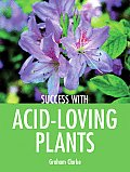 Success With Acid Loving Plants