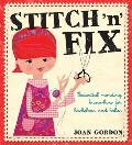 Stitch 'n' Fix: Essential Mending Know-How for Bachelors and Babes