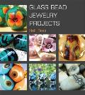 Glass Bead Jewelry Projects