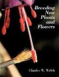 Breeding New Plants & Flowers