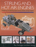 Stirling & Hot Air Engines Designing & Building Experimental Model Stirling Engines