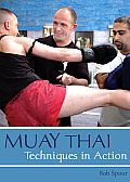 Muay Thai: Techniques in Action