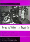 Inequalities in Health: The Evidence Presented to the Independent Inquiry Into Inequalities in Health, Chaired by Sir Donald Acheson