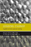 Leading Change A Guide to Whole Systems Working