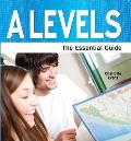 A-levels: the Essential Guide