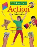 Sticker Fun: Action: With Over 50 Reusable Stickers