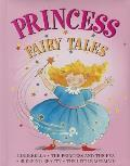 Princess Fairy Tales: Cinderella, the Princess and the Pea; Sleeping Beauty; The Little Mermaid