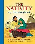 The Nativity: My First Storybook: Mary and Joseph; Jesus; Wise Men; Angel Gabriel; Shepherds; Herod