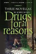 Drugs for All Reasons
