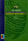 Concise International Encyclopedia of Business and Management