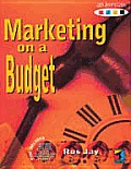 Marketing on a Budget with 3.5 Disk (Marketing Toolkit)