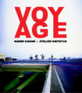 Voyage On the Edge of Art Architecture & the City