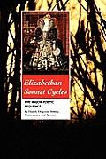 Elizabethan Sonnet Cycles: Five Major Sonnet Sequences