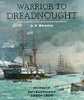 Warrior To Dreadnought Warship Developme