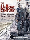 U Boat Century German Submarine Warfare