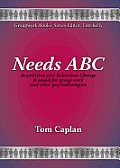 Needs ABC: Acquisition and Behaviour Change. A model for group work and other psychotherapies