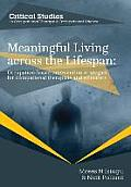 Meaningful Living Across The Lifespan Occupation Based Intervention Strategies For Occupational Therapists & Scientists
