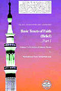 Islam: Questions and Answers Volume 1: Basic Tenets of Faith: Belief (Part 1)