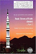 Islam: Questions & Answers: Basic Tenets of Faith Belief