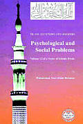 Islam: Questions and Answers - Psychological and Social Problems