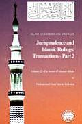 Islam: Questions and Answers - Jurisprudence and Islamic Rulings: Transactions - Part 2