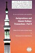 Islam: Questions and Answers - Jurisprudence and Islamic Rulings: Transactions - Part 8