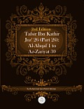 Tafsir Ibn Kathir Juz' 26 (Part 26): Al-Ahqaf 1 to AZ-Zariyat 30 2nd Edition