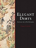 Elegant Debts Social Art Of Wen Zhengmin