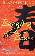 Burying the Bones Pearl Buck in China