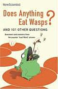 Does Anything Eat Wasps & 101 Other Ques
