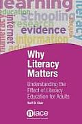 Why Literacy Matters: Understanding the Effects of Literacy Education for Adults (10 Edition)
