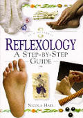 In a Nutshell: Reflexology: A Step-by-Step Guide
