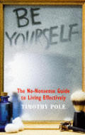 Be Yourself The No Nonsense Guide To Living
