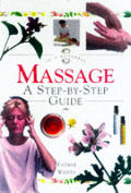 Massage A Step By Step Guide In A Nutshell