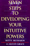 Seven Steps To Developing Your Intuitive