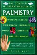Complete Illustrated Guide To Palmistry