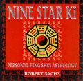 Nine Star Ki Your Astrological Companion