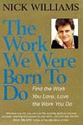 Work We Were Born To Do 1999
