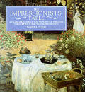 Impressionists Table A Celebration Of Re