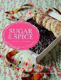 Sugar and Spice: Sweets & Treats From Around the World