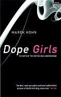 Dope Girls The Birth Of The British Dr
